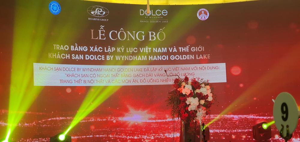 Lễ công bố trao bằng xác lập kỷ lục Việt Nam & Thế Giới khách sạn Dolce By Wyndham HaNoi Golden Lake - Tập đoàn Hòa Bình Group